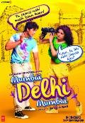 Mumbai Delhi Mumbai Movie Photos