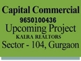 Date 27May 9650100436 Capital Group Sector 104 Gurgaon| 104