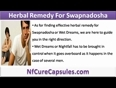 Effective Herbal Remedy For Swapnadosha Or Wet Dreams Problems.