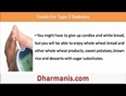 What Type Of Foods Should I Eat If Suffering From Type 2 Diabetes