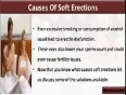What Causes Soft Erections And How To Treat This Problem Fast And Safely