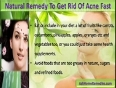 Natural Remedy To Get Rid Of Acne Fast And Naturally
