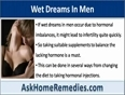 Treatments For Wet Dreams In Men, Spontaneous Orgasm During Sleeping Hours