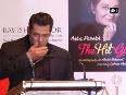 Can never write an autobiography, confesses Salman Khan