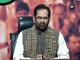 Congress misleading people by irrational statements  Naqvi