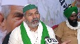 Farmers ready for talks but without conditions Rakesh Tikait