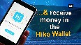 Hike Wallet surpasses 5 mn transactions in just five months