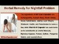 Ayurvedic Herbal Remedy For Frequent Nightfall Problem In Men