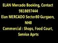 Elan Mercado Gurgaon -ASK 9818697444 (GF|FF|Studio|Food Court)