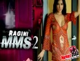 Sunny Leone Claims To Be A Hollywood Climax For Ragini MMS 2
