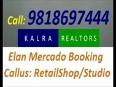 Looking Elan Mercado [ ] 9818697444 [ ] ELAN MERCADO Gurgaon