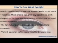 Natural Cure For Weak Eyesight