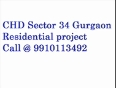 Chd sector 34 gurgaon 9910113492   project launched   rs 4000 -