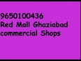 Red mall ghaziabad locable shops 9958771358 Deal it now
