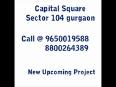 8800264389   Capital Square Gurgaon  ||| 9650019588