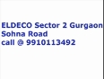 9910113492   Eldeco Sector 2 Gurgaon   call now for bookings