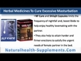 Can Side Effects Of Excessive Masturbation Be Cured With Herbal Remedies
