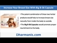 Should I Buy Big B-36 Capsules To Increase My Breast Size Naturally