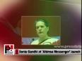 Sonia Gandhi 's focus  socio-economic development and empowerment of women