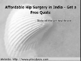 Affordable hip replacement surgery in bangalore india