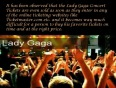 Get your favorite lady gaga concert tickets with ticketmaster bots